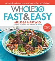 Whole30 Fast and Easy